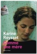 """""""Comme une mère"""" de Karine Reysset"""