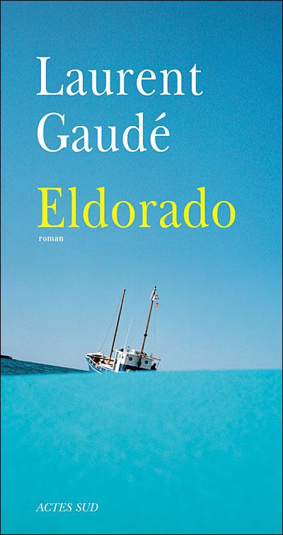 Eldorado / Gaude